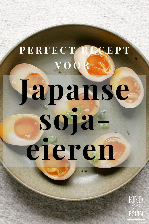 Ajitsuke Tamago oftewel Japanse ramen-eieren met een custard-achtig eigeel en smaakvol eiwit. Lees hier de tips voor perfecte ingelegde soja eieren.