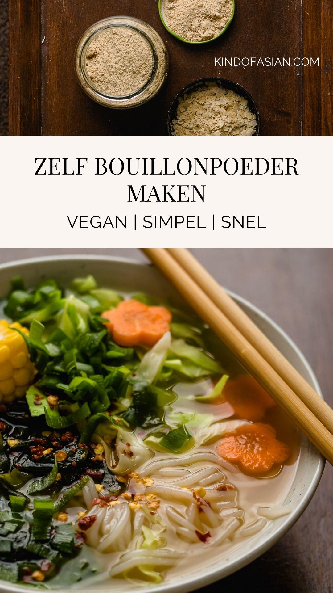 Met een paar droge ingrediënten maak je zelf een vegan bouillonpoeder voor een Aziatische drinkbouillon of een (bijna) instant noedelsoep. Vegan en vegetarische Aziatische recepten..